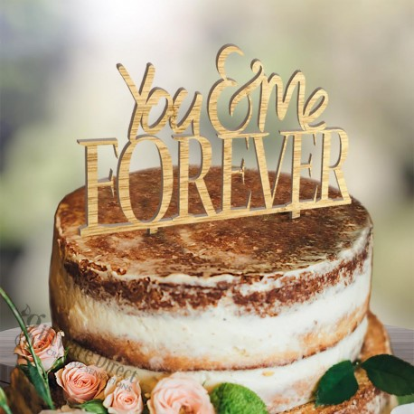 You & Me Forever Standard wooden wedding cake topper