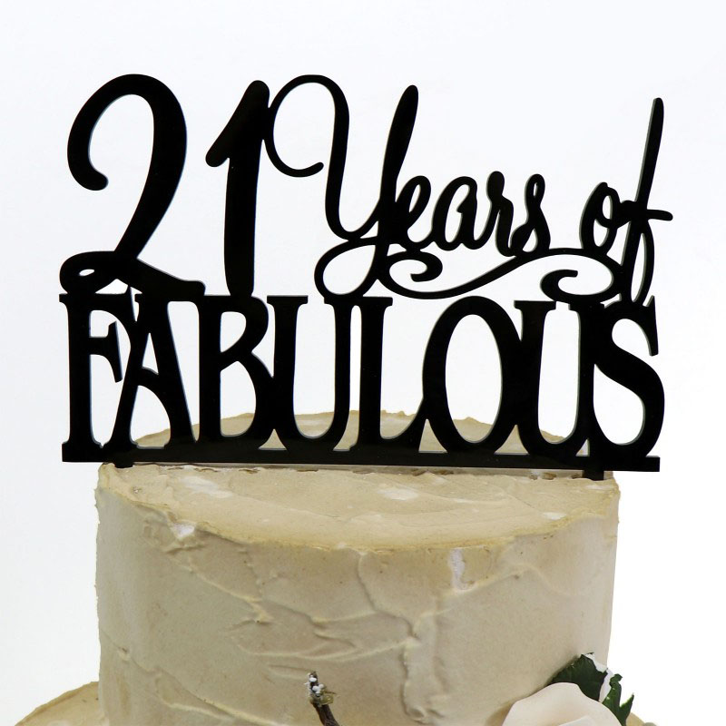 21 Fabulous Birthday Acrylic Cake Topper Any