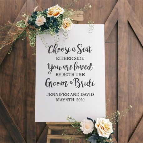 Personalised Choose a Seat Not a Side Wedding Sign - White with Black Printed Design