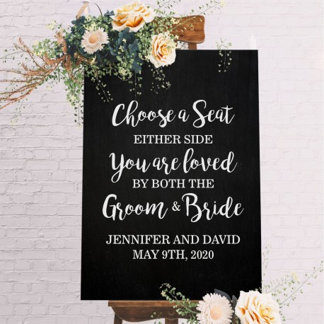 Personalised Choose a Seat Not a Side Wedding Sign - Black with White Printed Design