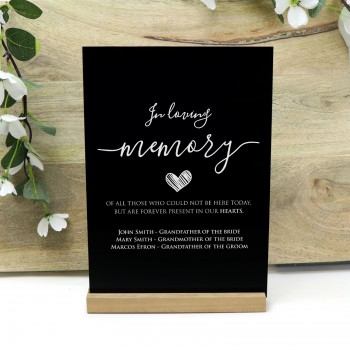In Loving Memory Black Acrylic Freestanding Personalised Wedding Sign