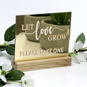 Gold Let Love Grow Printed Favours Sign - Acrylic with Timber Base