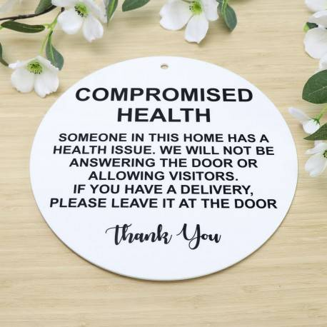 Compromised Health Delivery Sign Printed Acrylic Social Distancing