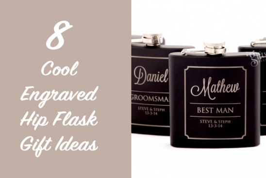 8 Cool Engraved Hip Flask Gift Ideas