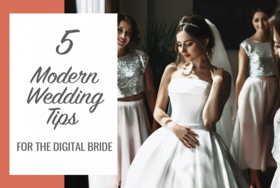 5 Modern Wedding Tips for the Digital Bride