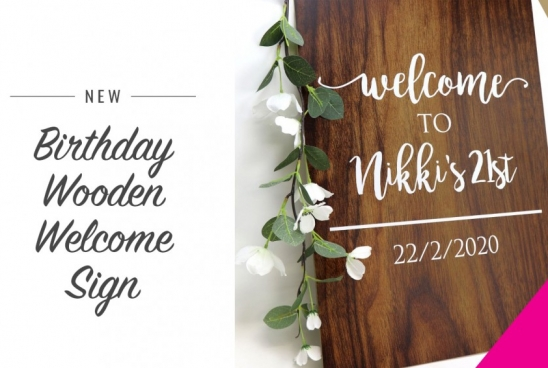 New Birthday Wooden Welcome Sign