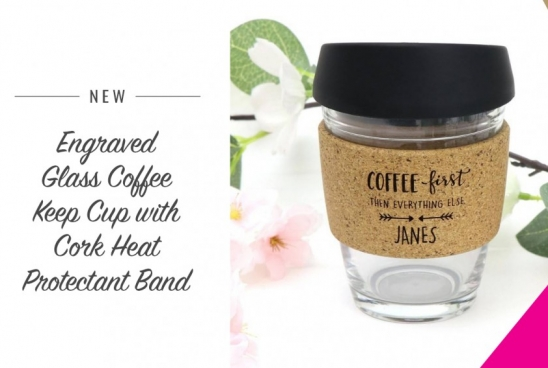 New Engraved Reusable Glass Coffee Keep Cup with Cork Heat Protectant Band