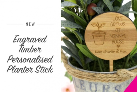 New Engraved Timber Personalised Planter Stick Mothers Day Gift