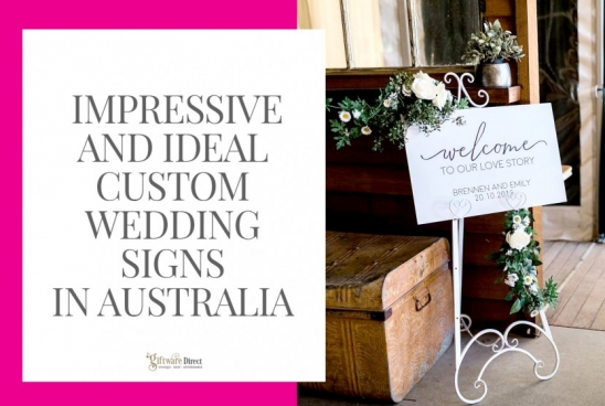 Impressive and Ideal Custom Wedding Signs in Australia