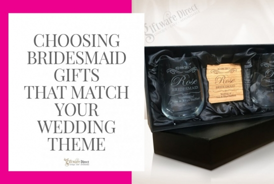 Choosing Bridesmaid Gifts That Match Your Wedding Theme