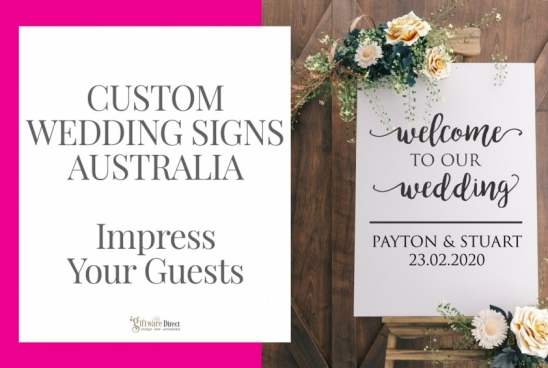 Custom Wedding Signs Australia – Impress Your Guests