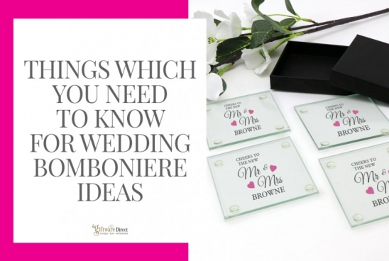 Things Which You Need To Know For Wedding Bomboniere Ideas