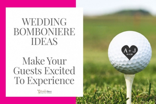 Wedding Bomboniere Ideas – Make Your Guests Excited To Experience