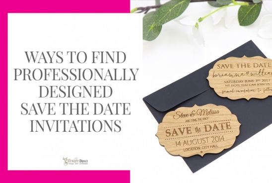 Ways to Find Professionally-Designed Save the Date Invitations