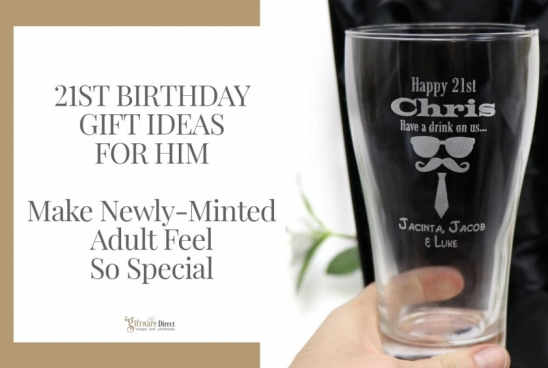 21st Birthday Gift Ideas for Him - Make Newly-Minted Adult Feel So Special