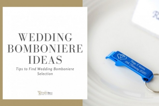 Wedding Bomboniere Ideas - Tips to Find Wedding Bomboniere Selection