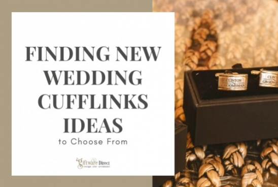 Finding New Wedding Cufflinks Ideas to Choose From