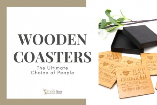Wooden Coasters – The Ultimate Choice of People