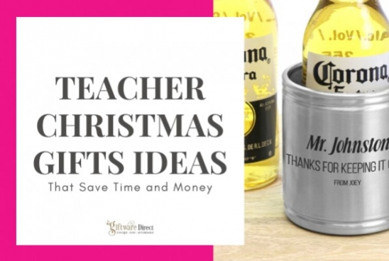Teacher Christmas Gifts Ideas That Save Time and Money