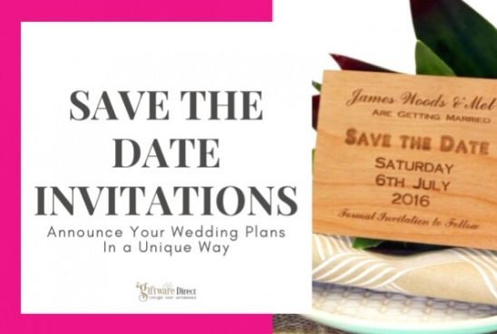 Save The Date Invitations - Announce Your Wedding Plans In a Unique Way