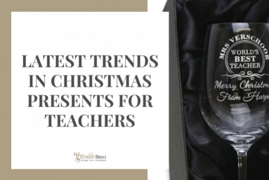Latest Trends in Christmas Presents for Teachers
