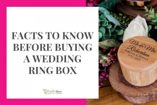 Facts to Know Before Buying A Wedding Ring Box