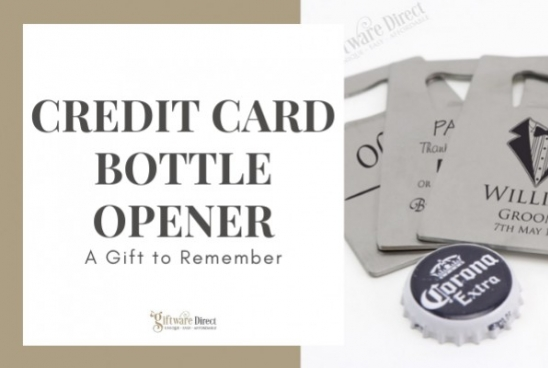 Credit Card Bottle Opener - A Gift To Remember