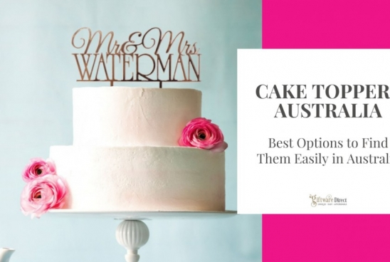 Cake Toppers Australia - Best Options to Find Them Easily in Australia